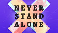 never stand alone Image